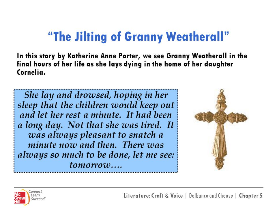 the two prevalent themes of the jilting of granny weatherall by katherine ann porter