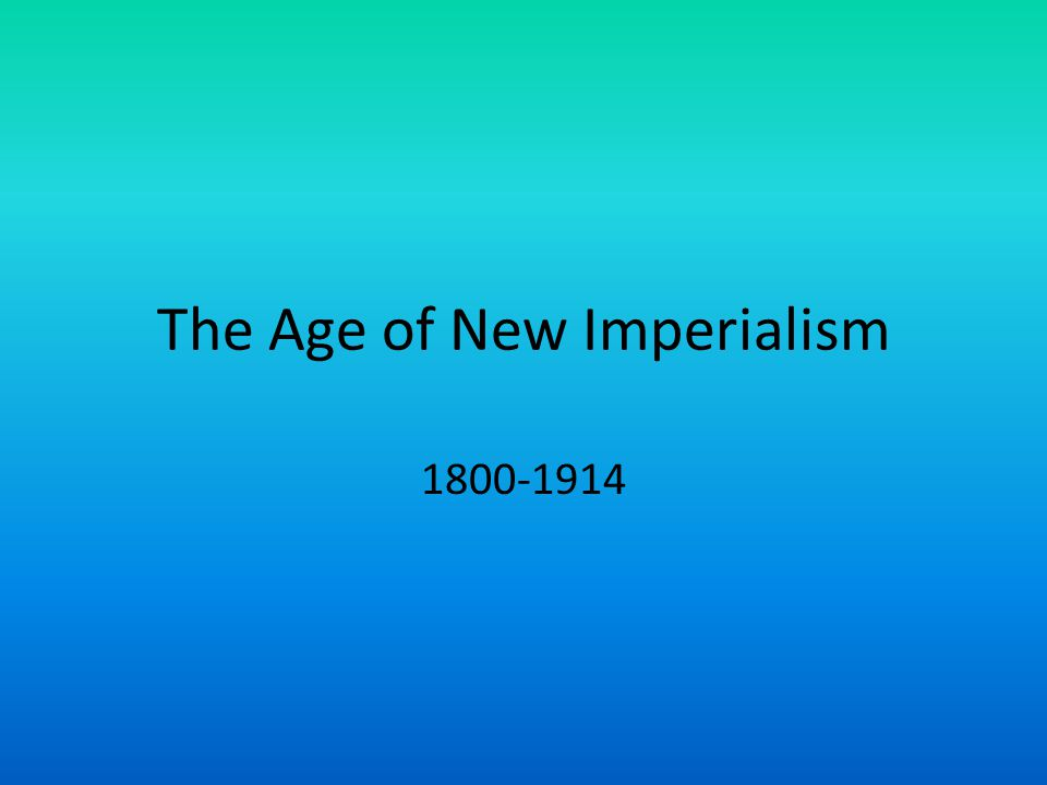 the age of the new imperialism New imperialism growing into a leading nation, the united states hoped to further its international standing by emulating european nations that were expanding their influence throughout the world.