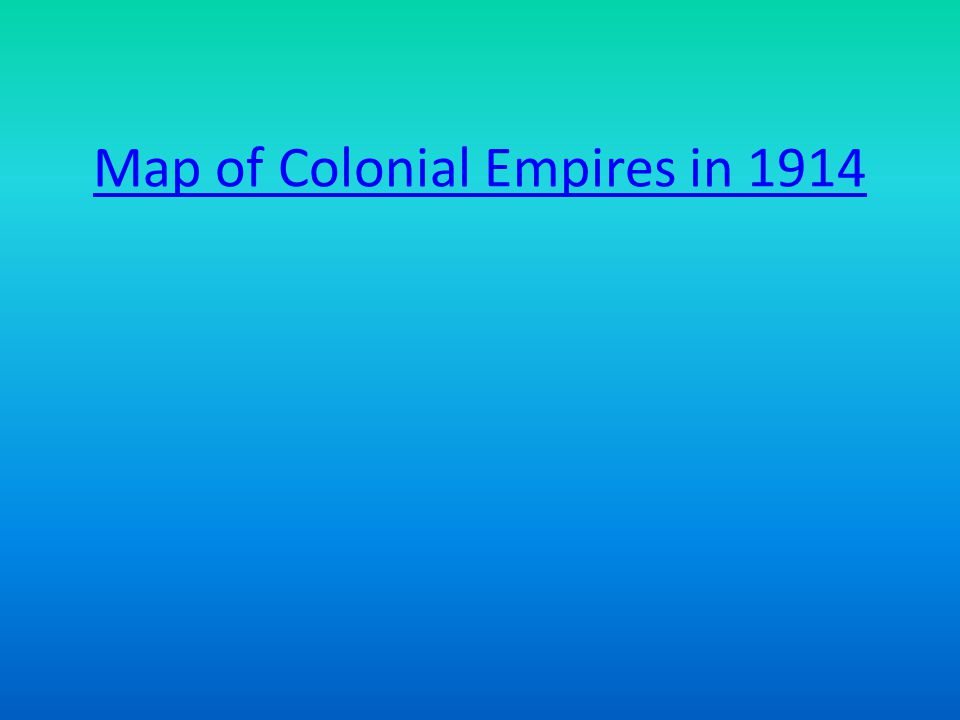 Map of Colonial Empires in 1914