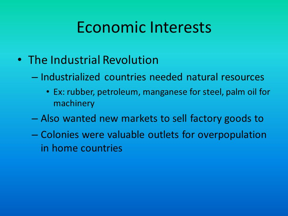 Economic Interests The Industrial Revolution