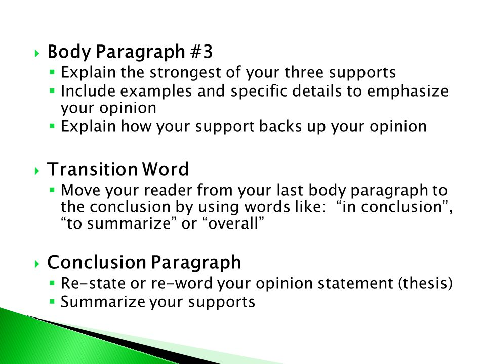 Body Paragraph #3 Transition Word Conclusion Paragraph