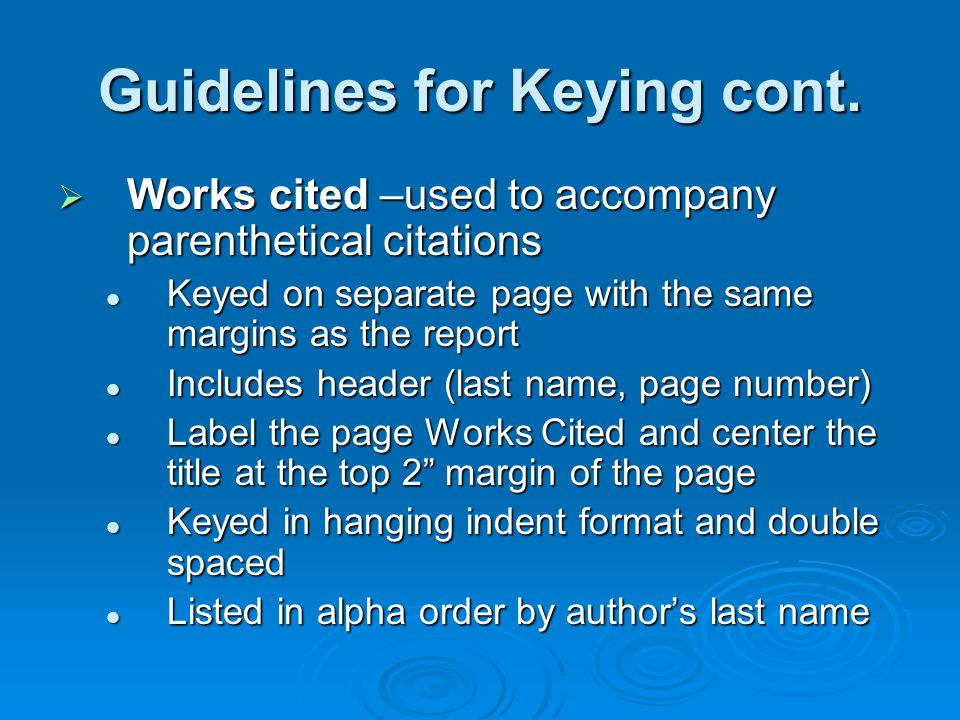 Guidelines for Keying cont.
