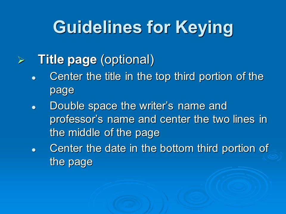 Guidelines for Keying Title page (optional)