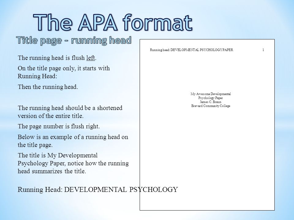 The APA format Title page – running head