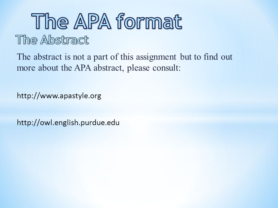 The APA format The Abstract