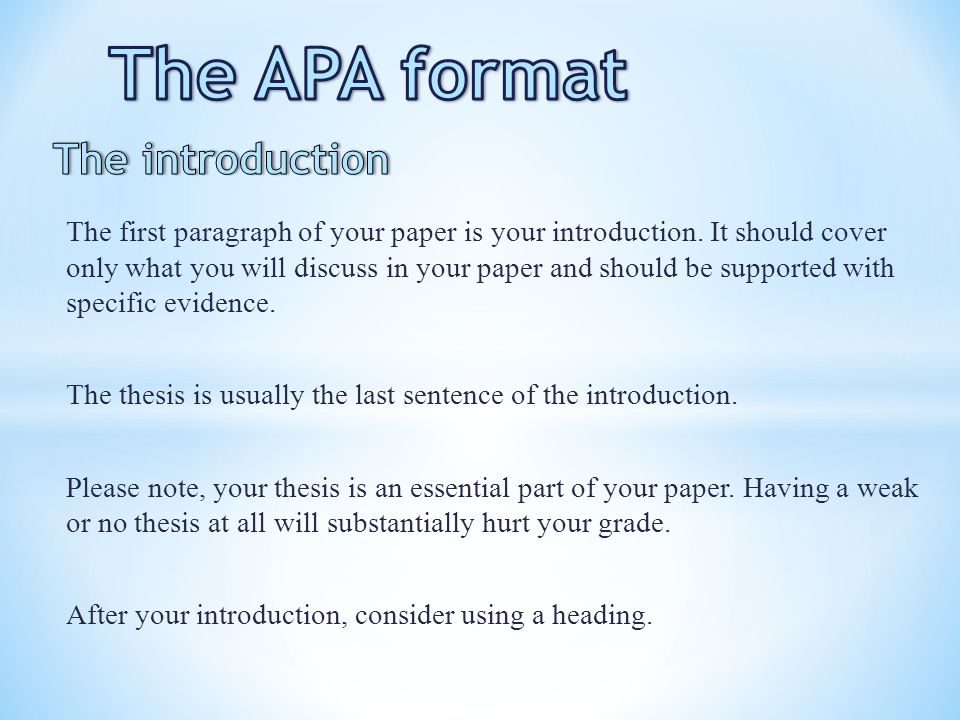 The APA format The introduction