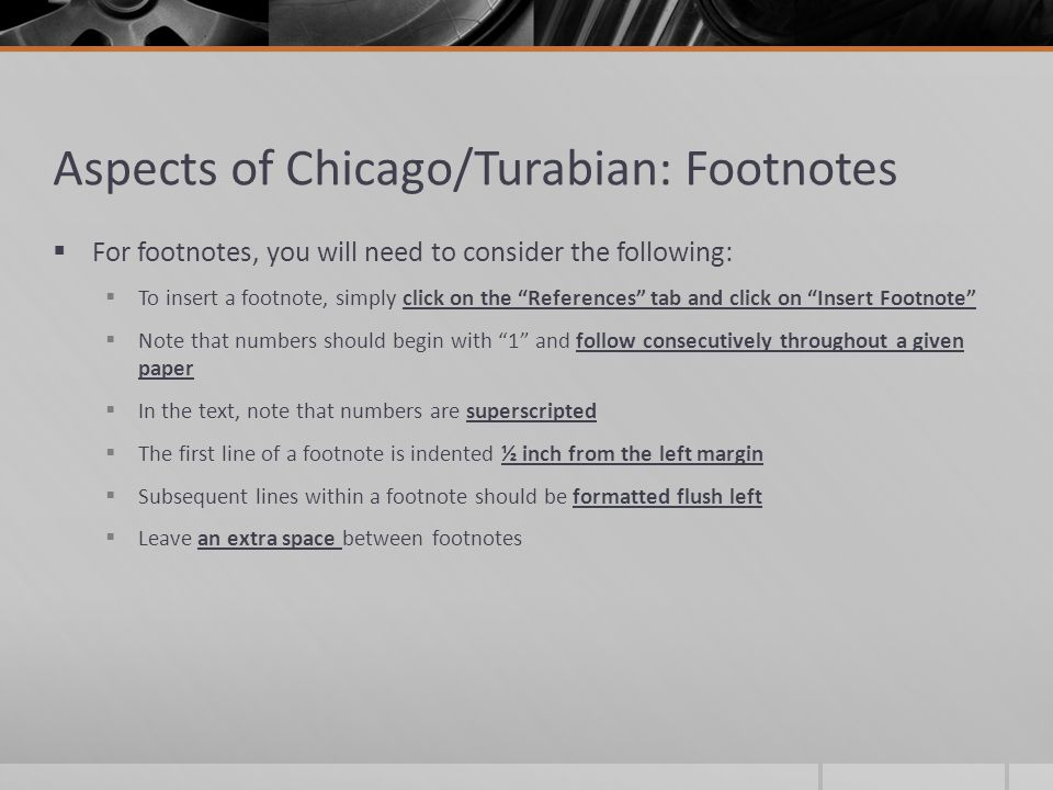 chicago style turabian Turabian/chicago footnotes the turabian/chicago style is typically used by writers in history, art history, music, philosophy, and other humanities.