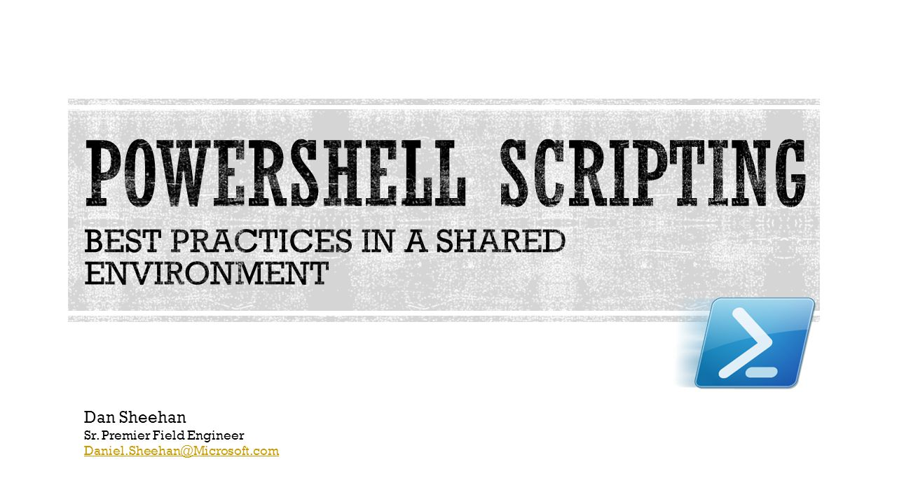 PowerShell Scripting Best Practices in a Shared Environment