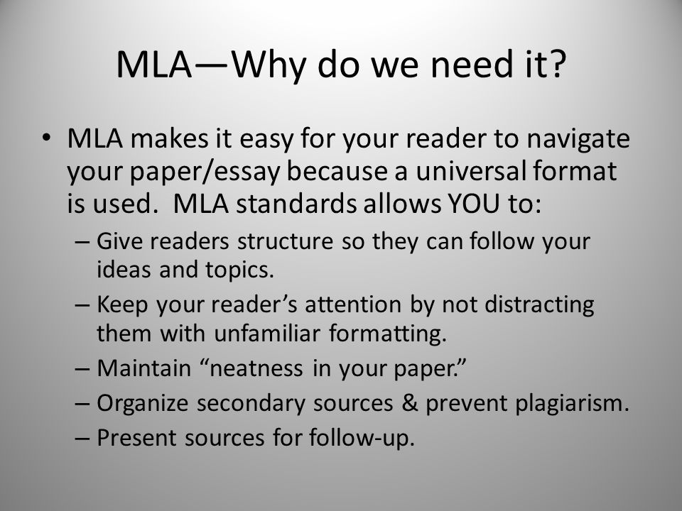 why is mla format used Using mla format why do i need to use a format home documents using mla format why do i need to use a format please download to view.