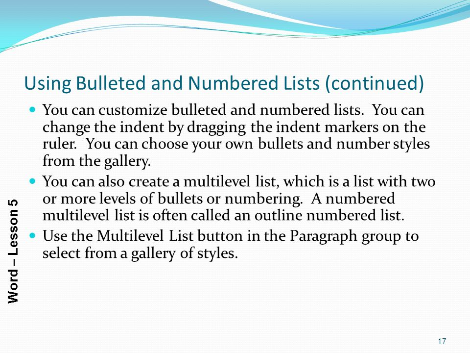 Using Bulleted and Numbered Lists (continued)