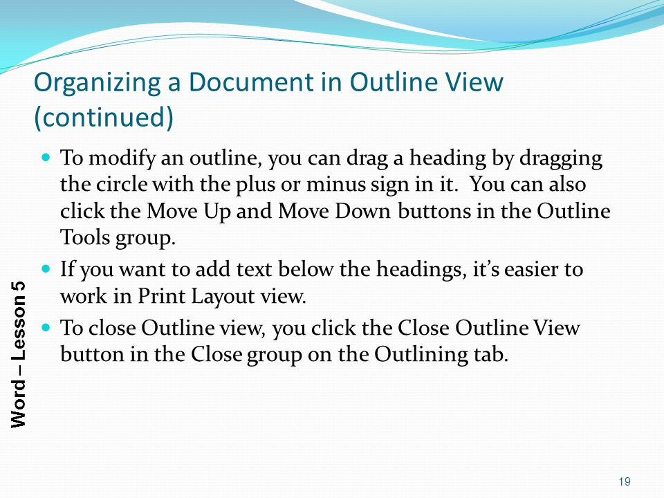 Organizing a Document in Outline View (continued)