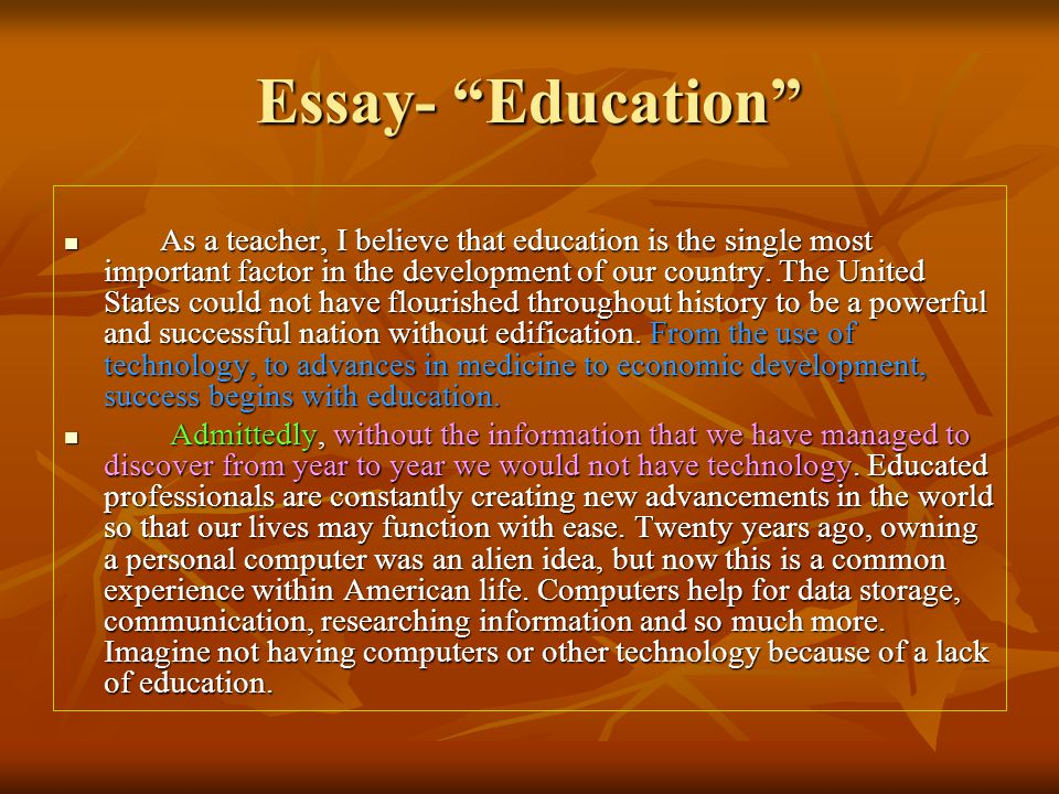 on the importance of the educational experience essay