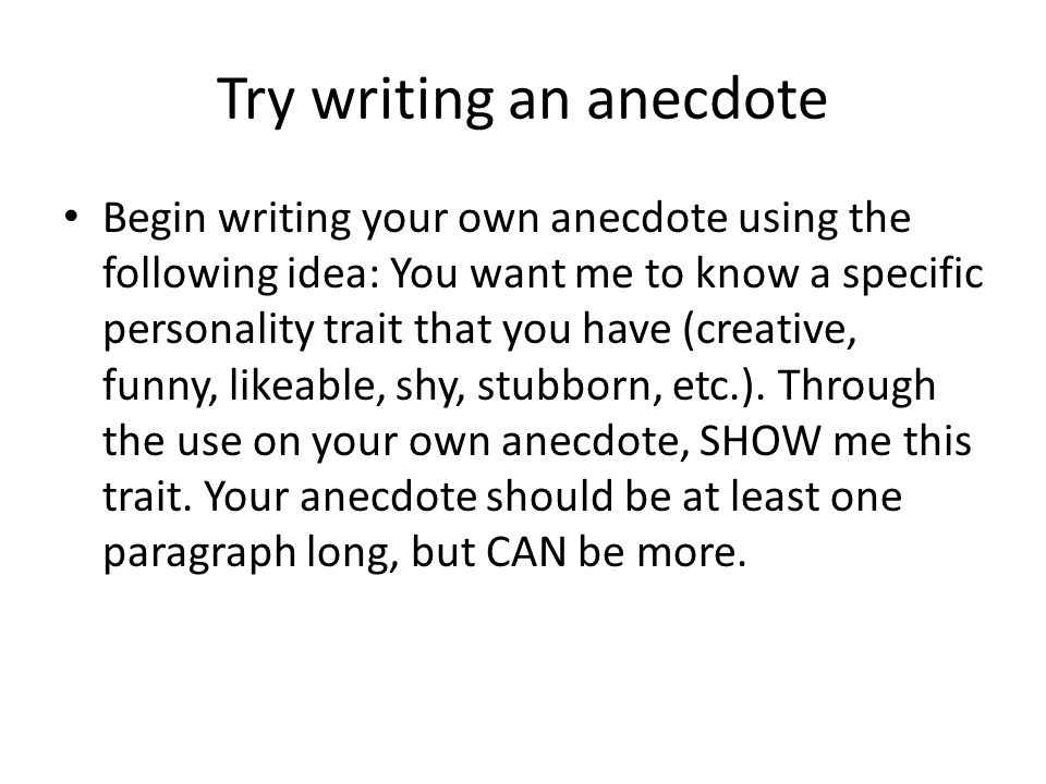 how to write an anecdote Lesson share / speaking / telling an anecdote lesson share teacher's notes telling an anecdote gabrielle jones  attempt to.