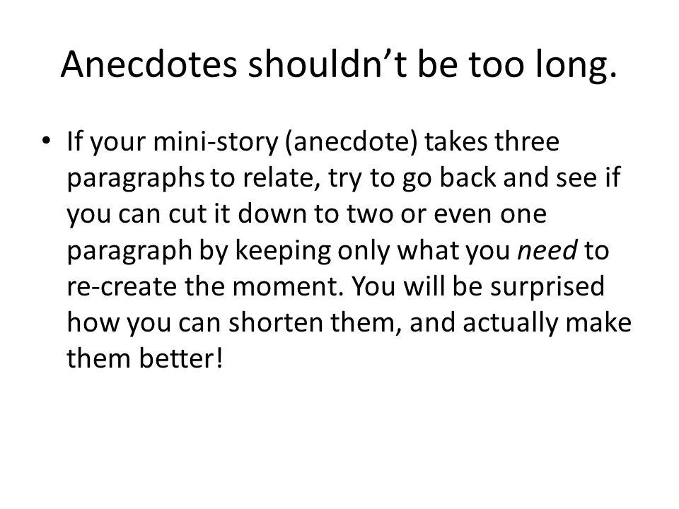how to effectively integrate anecdotes into your writing ppt 4 anecdotes