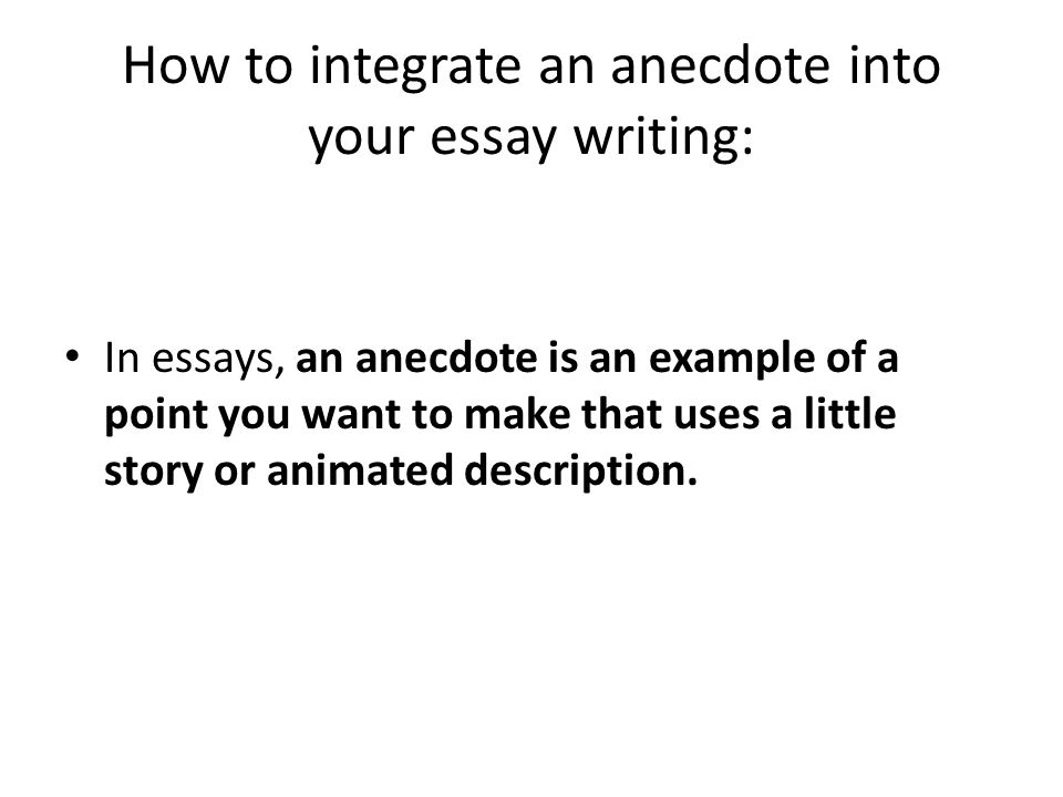 How To Find And Write Anecdotes