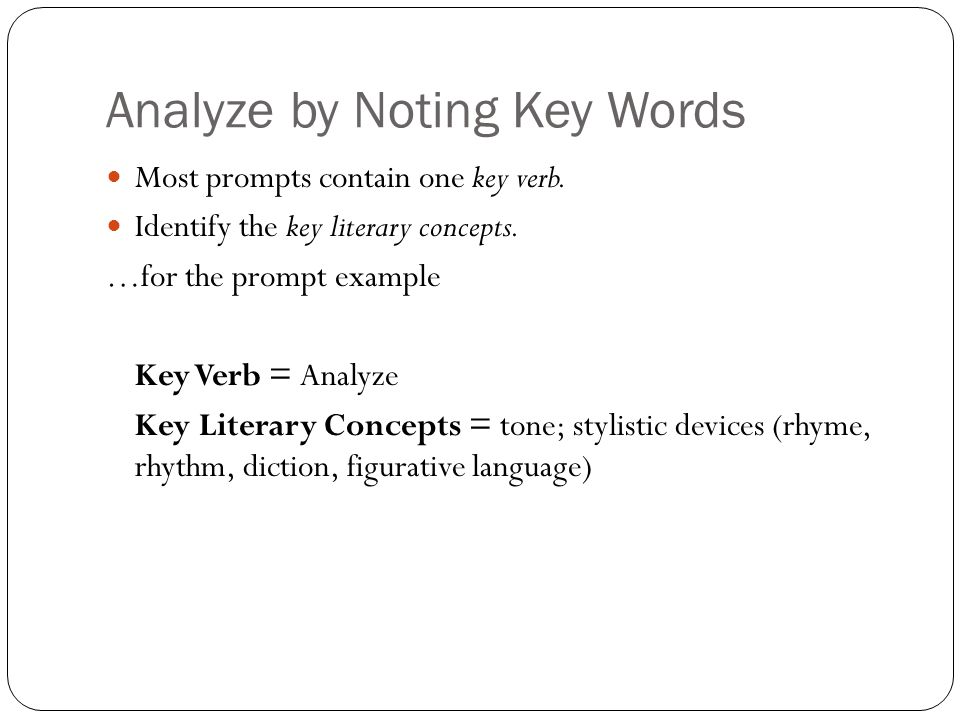 Analyze by Noting Key Words