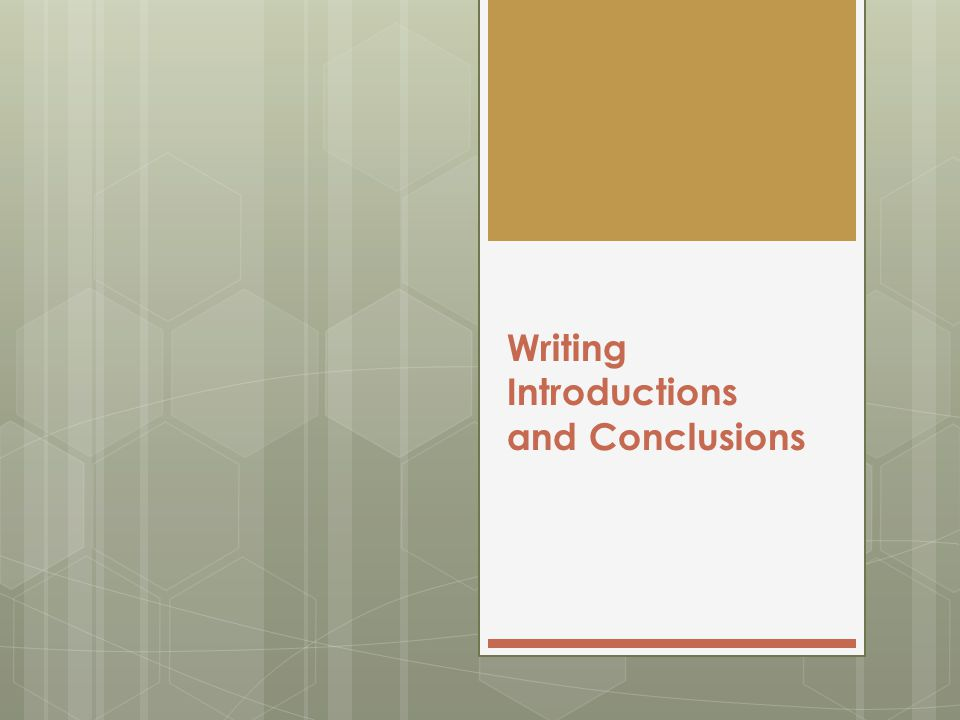 writing essay introductions and conclusions For writers, that chance is in the introduction of an essay or text if a writer can interest and engage a reader immediately, the writer has made a good first impression our worksheets on writing an engaging and interesting essay introduction are below.