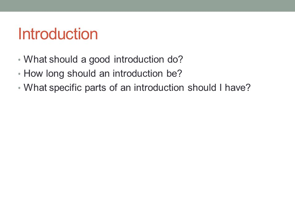 How Long Should Your Introduction Be?