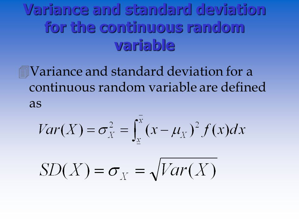 project standard deviation and continuous variable In order to calculate a t test, we need to know the mean, standard deviation, and   r which measures a linear relationship between two continuous variables.