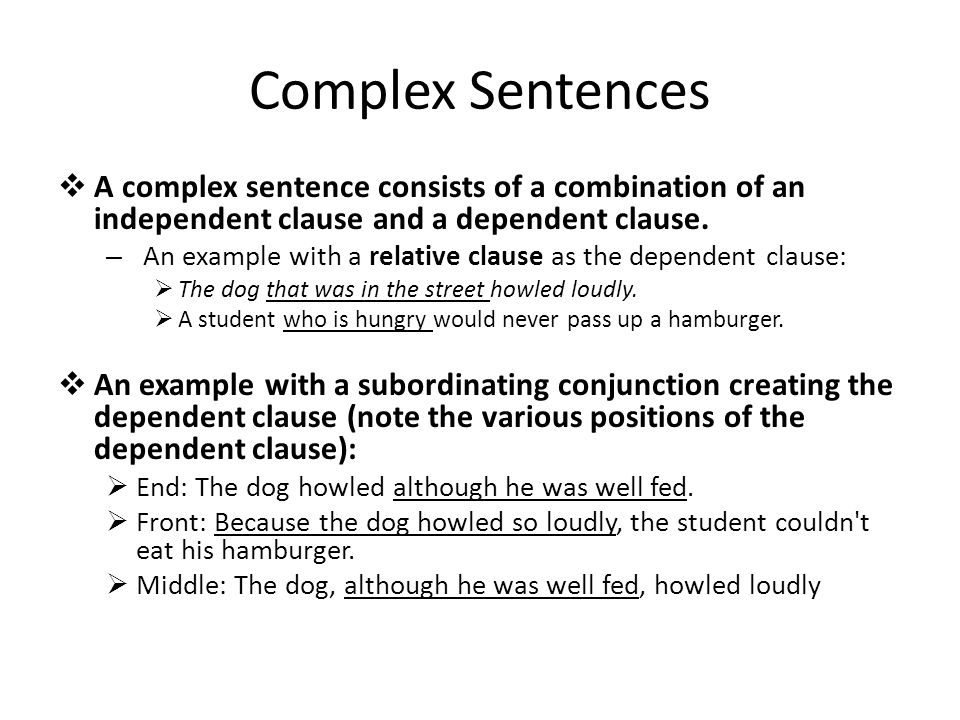 Example of a Complex Sentence: Two Clauses, One Sentence