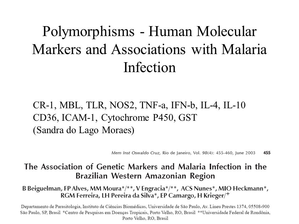 Polymorphisms - Human Molecular Markers and Associations with Malaria Infection