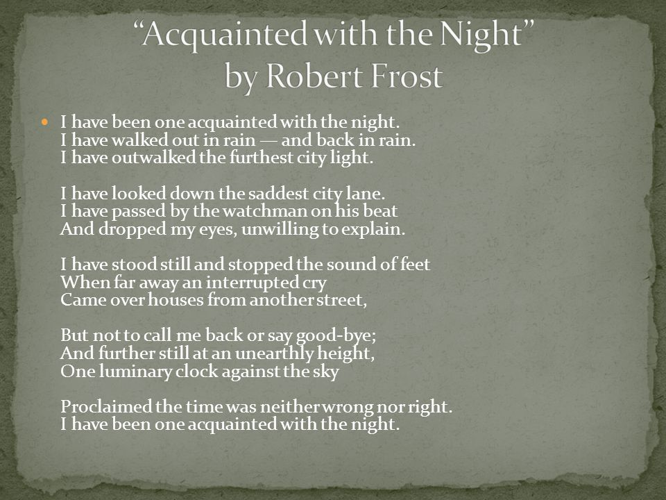 acquainted with the night poem analysis I have been one acquainted with the night  collected poems 1930-1976   dylan thomas: hear:   do  not.