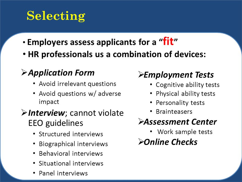 discuss how an organisation may improve the validity and reliability of selection interviews Evaluating information: validity, reliability,  4 your own observation and records of interviews,  validity may be weak.