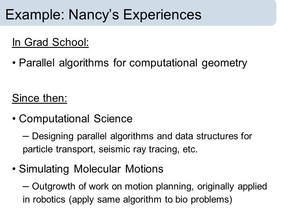 Example: Nancy's Experiences