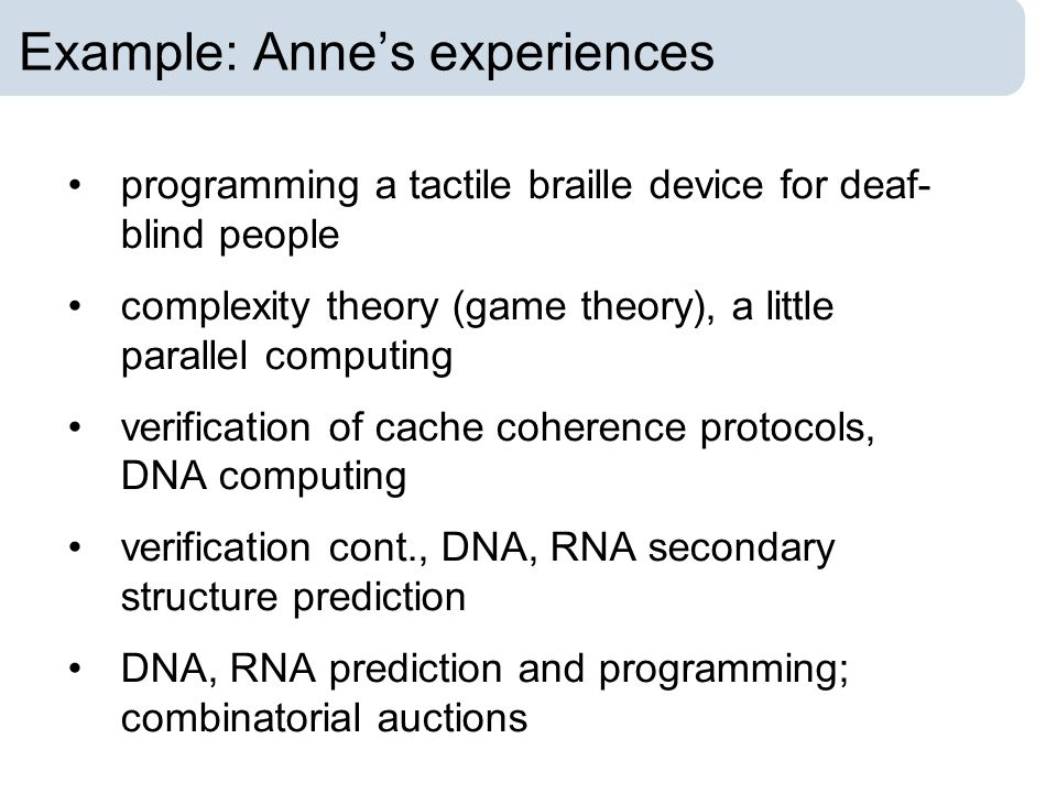 Example: Anne's experiences