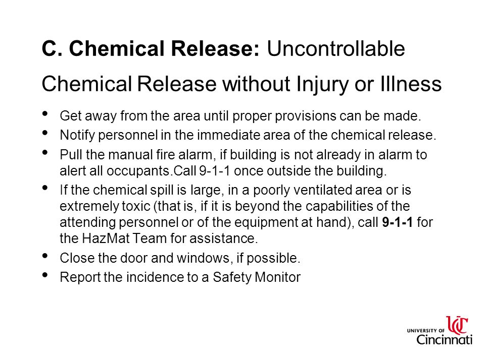 C. Chemical Release: Uncontrollable Chemical Release without Injury or Illness