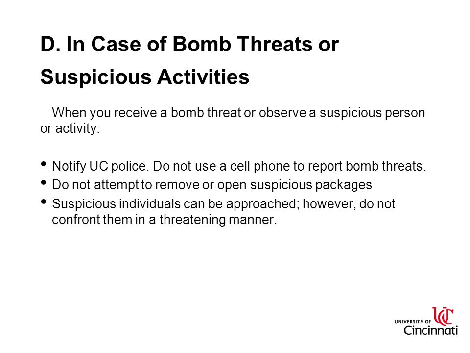 D. In Case of Bomb Threats or Suspicious Activities