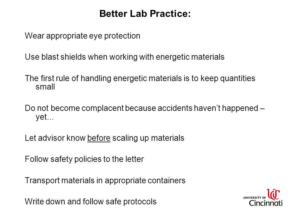 Better Lab Practice: Wear appropriate eye protection