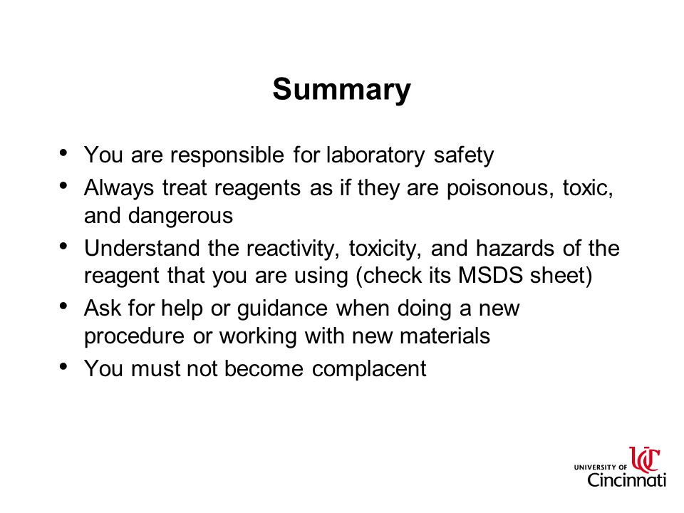 Summary You are responsible for laboratory safety