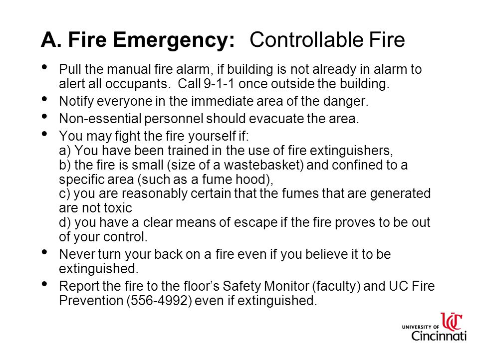 A. Fire Emergency: Controllable Fire