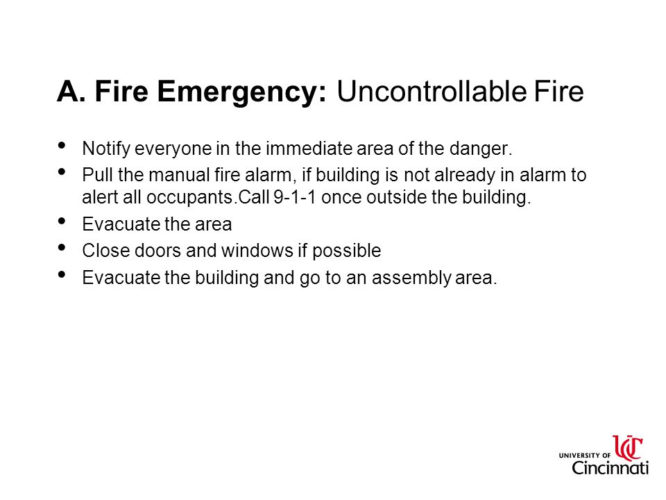 A. Fire Emergency: Uncontrollable Fire