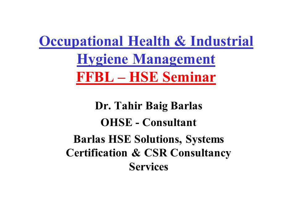 Occupational Health Industrial Hygiene Management Ffbl Hse