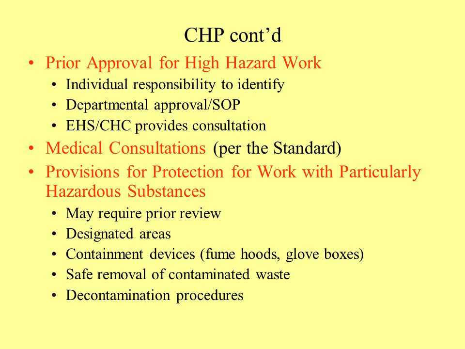 CHP cont'd Prior Approval for High Hazard Work