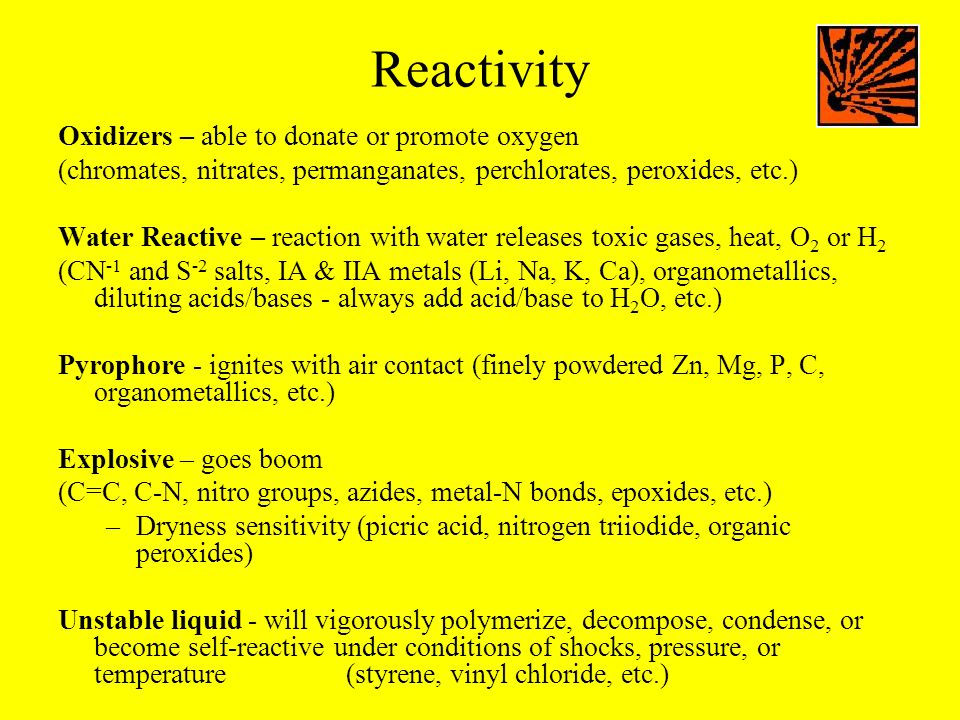 Reactivity Oxidizers – able to donate or promote oxygen