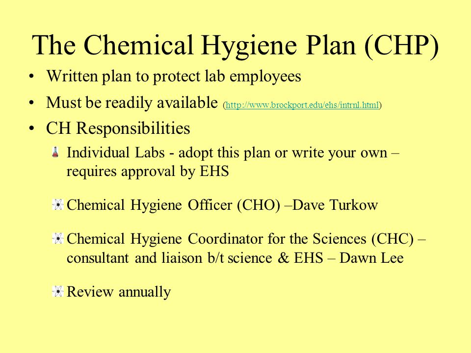 The Chemical Hygiene Plan (CHP)