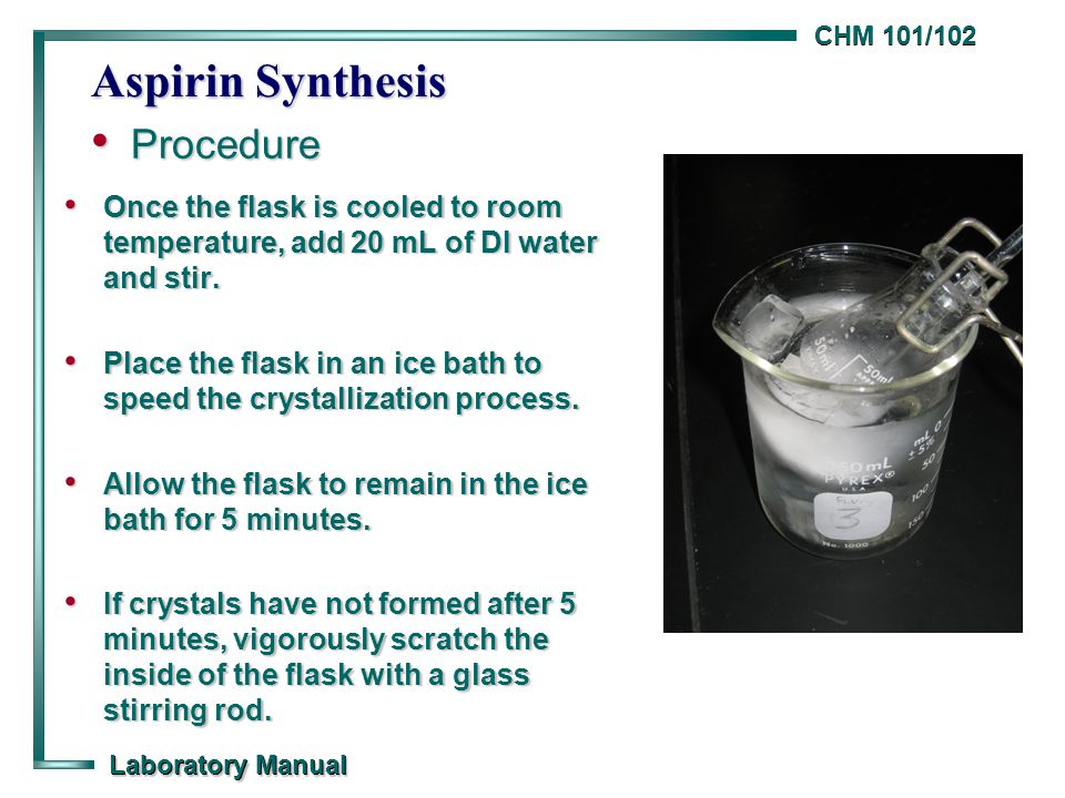 aspirin lab manual Other common techniques to assess the purity of your aspirin: thin layer chromatography, titration, and melting point before coming to lab.