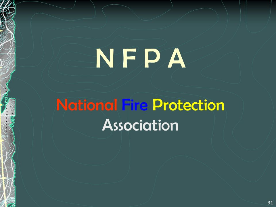 N F P A National Fire Protection Association