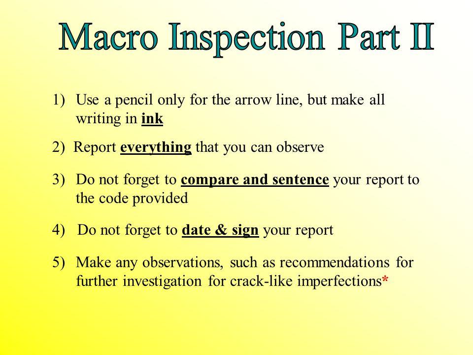 Macro Inspection Part II