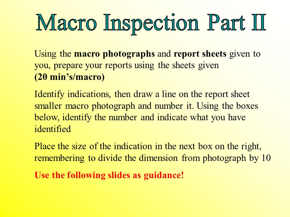 Macro Inspection Part II