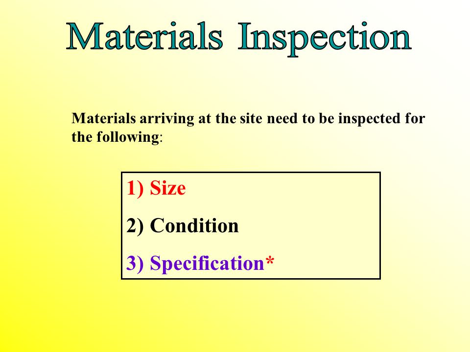 Materials Inspection Size Condition Specification*