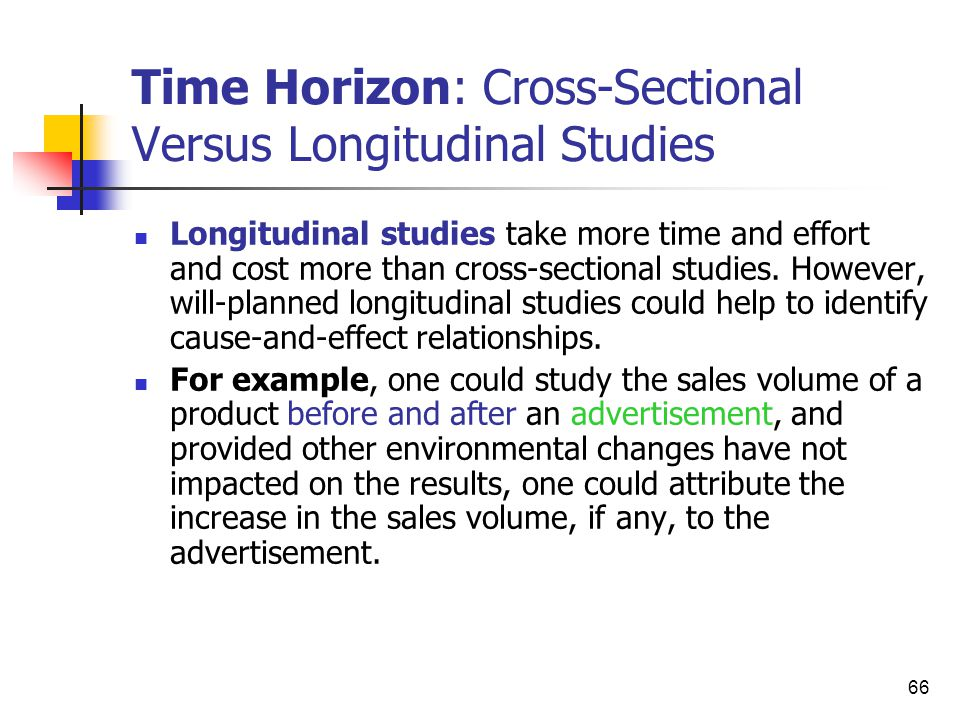 longitudinal and cross sectional research For example, if you investigated changes in social behavior in 20-, 30-, and 40-yearolds all measured at one point in time, you would be conducting a cross-sectional research study in other words, cross-sectional studies examine age differences, while longitudinal studies measure age changes.