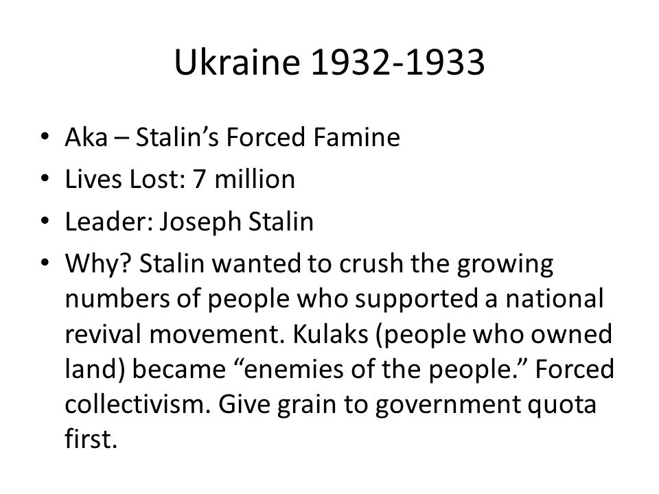 Ukraine 1932-1933 Aka – Stalin's Forced Famine Lives Lost: 7 million