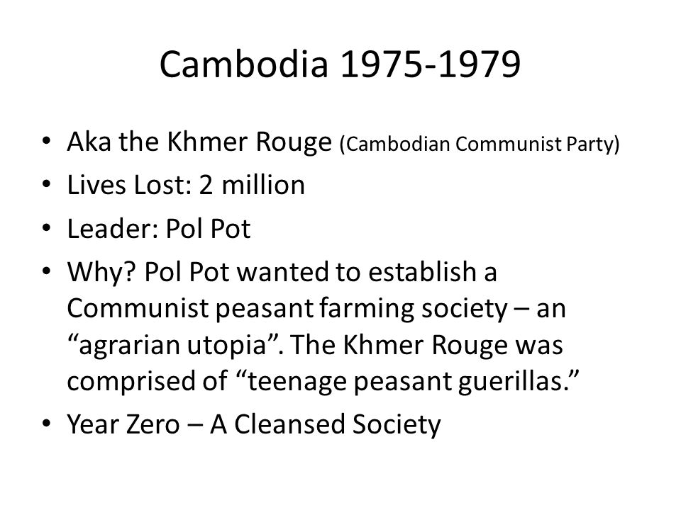 Cambodia 1975-1979 Aka the Khmer Rouge (Cambodian Communist Party)