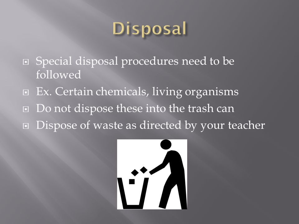 Disposal Special disposal procedures need to be followed