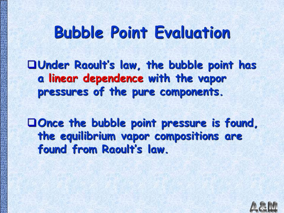 Bubble Point Evaluation