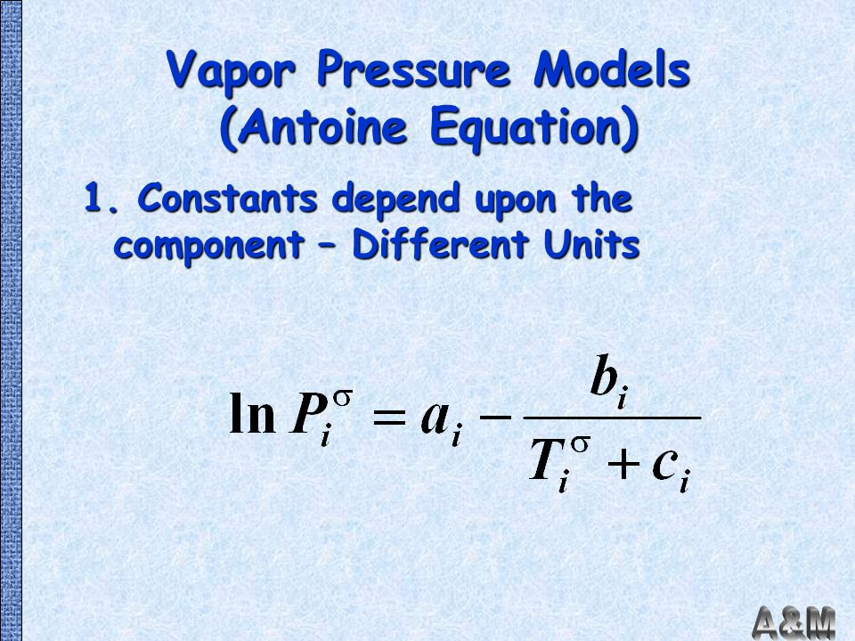 Vapor Pressure Models (Antoine Equation)